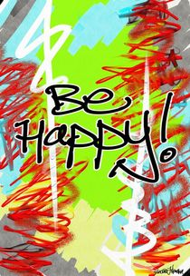Be Happy! von Vincent J. Newman