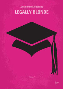 No301 My Legally Blonde minimal movie poster by chungkong