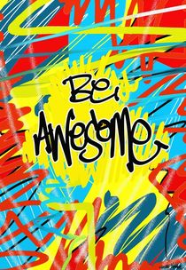 Be Awesome by Vincent J. Newman