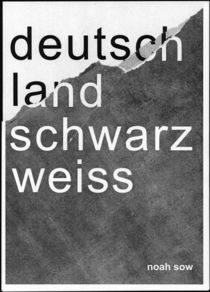 «Deutschland Schwarz Weiß Cover« Druck von Rupturcollage, Noah Sow 2015 von Noah Sow