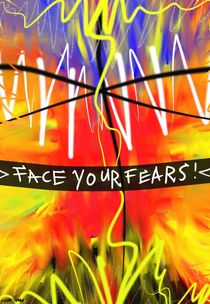 Face Your Fears! by Vincent J. Newman