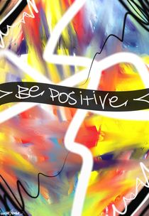 Be Positive von Vincent J. Newman