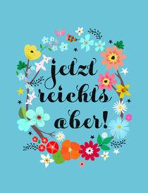 Jetzt Reichts aber! by Elisandra Sevenstar