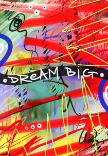 Dream Big by Vincent J. Newman