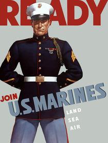 Ready -- Join U.S. Marines -- Land Sea Air von warishellstore