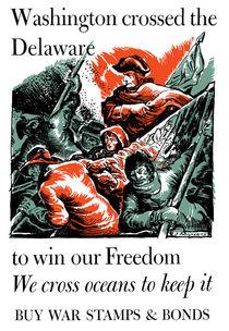 Washington Crossed The Delaware To Win Our Freedom -- WWII von warishellstore
