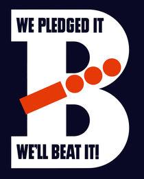 517-260-we-pledged-it-well-beat-it-ww2-poster-2