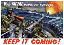 Your Metal Saves Our Convoys -- WW2 von warishellstore