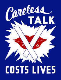 Careless Talk Costs Lives by warishellstore