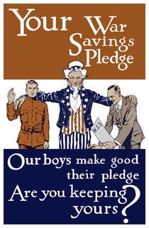 Your War Savings Pledge -- World War One von warishellstore