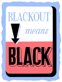 593-295-blackout-means-black-ww2-wpa-poster