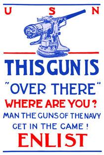 This Gun Is Over There -- U.S. Navy WW1 von warishellstore