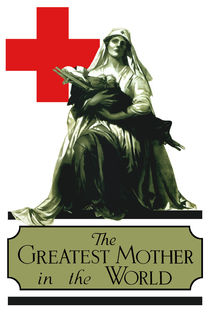 627-311-red-cross-the-greatest-mother-in-the-world-ww1-poster