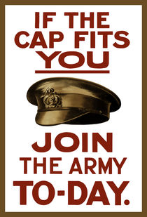 If The Cap Fits You -- Join The Army von warishellstore