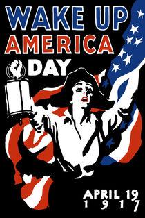 Wake Up America Day -- WW1 von warishellstore