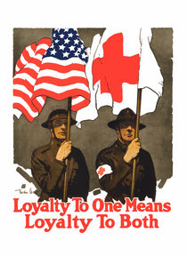 Loyalty To One Means Loyalty To Both -- Red Cross von warishellstore
