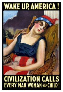 Wake Up America! Civilization Calls - WWI by warishellstore