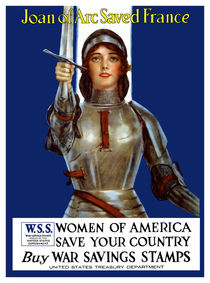 Joan of Arc Saved France - World War 1 Poster by warishellstore