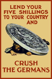 Lend Your Shillings -- Crush The Germans von warishellstore