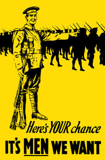 780-374-heres-your-chance-its-men-we-we-want-recruiting-ww1-poster