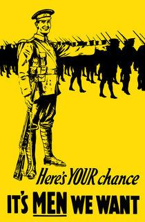 It's Men We Want -- WW1 Recruiting Poster von warishellstore