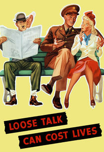 Loose Talk Can Cost Lives von warishellstore