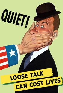 Quiet! Loose Talk Can Cost Lives von warishellstore
