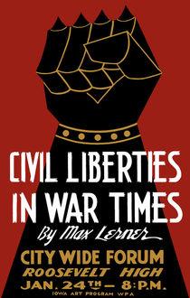 Civil Liberties In War Times -- WPA by warishellstore