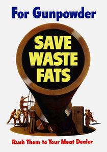 For Gunpowder Save Waste Fats -- WW2 von warishellstore