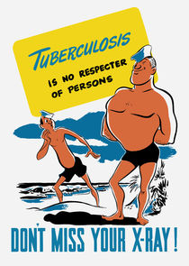 Tuberculosis Is No Respecter Of Persons von warishellstore