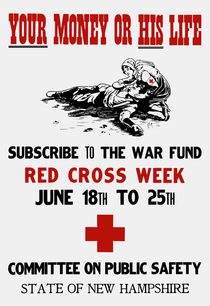 Red Cross Week -- Your Money Or His Life von warishellstore