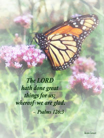 Psalm 126 3 The LORD hath done great things  von Susan Savad