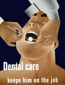 Dental Care Keeps Him On The Job von warishellstore
