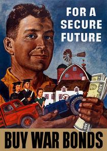 For A Secure Future Buy War Bonds -- WWII von warishellstore