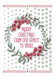 Merry Christmas from our Family Berry Wreath by dragonfire-graphics