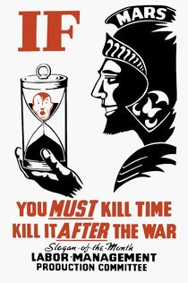 If You Must Kill Time - Kill It After The War von warishellstore