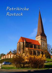 Petrikirche Rostock an einem Frühlingsmorgen von Sabine Radtke