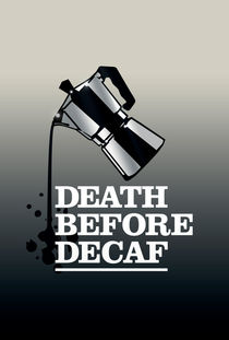 Illu-death-before-decaf-poster