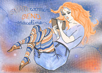 Smart Women Bend Spacetime - Girl Reading von illuscientia