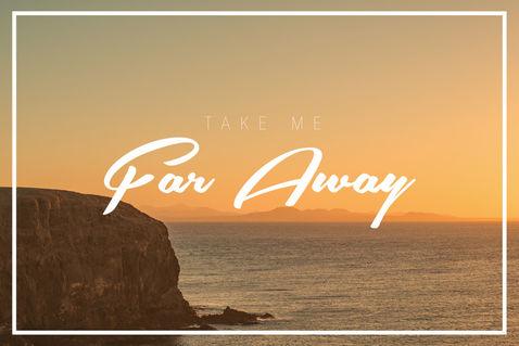 Take-me-far-away