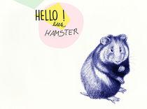 Hello little Hamster von Sabrina Rink