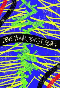 Be Your Best Self by Vincent J. Newman