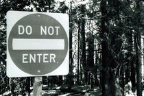 Do Not Enter by Bill Covington