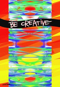 Be Creative von Vincent J. Newman