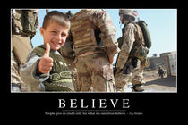 Believe Motivational Poster von Stocktrek Images