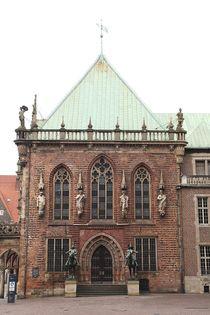 Seitenansicht Bremer Rathaus by Anja  Bagunk