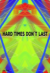 Hard Time Don't Last by Vincent J. Newman