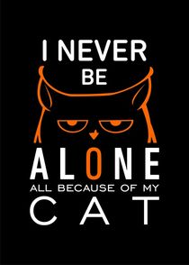 I never be alone - all because of my cat by Sapto Cahyono