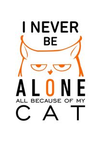 I never be alone - all because of my cat von Sapto Cahyono