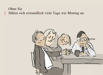 Ohne Sie ist immer Montag by GIB21 Kerstin Reisinger
